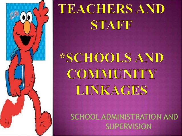 SCHOOL ADMINISTRATION AND SUPERVISION