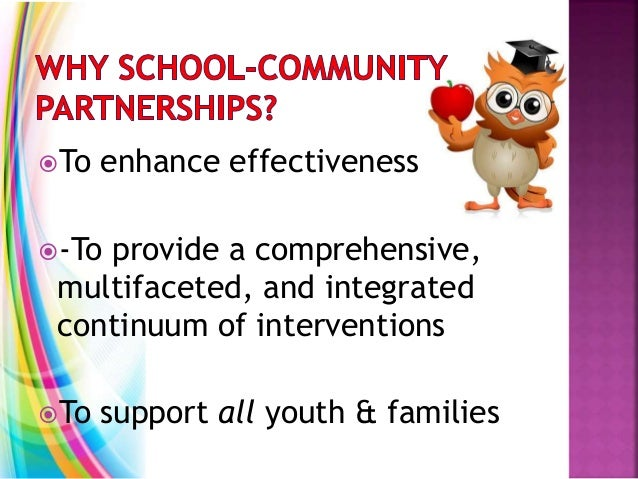 To enhance effectiveness -To provide a comprehensive, multifaceted, and integrated continuum of interventions To suppor...