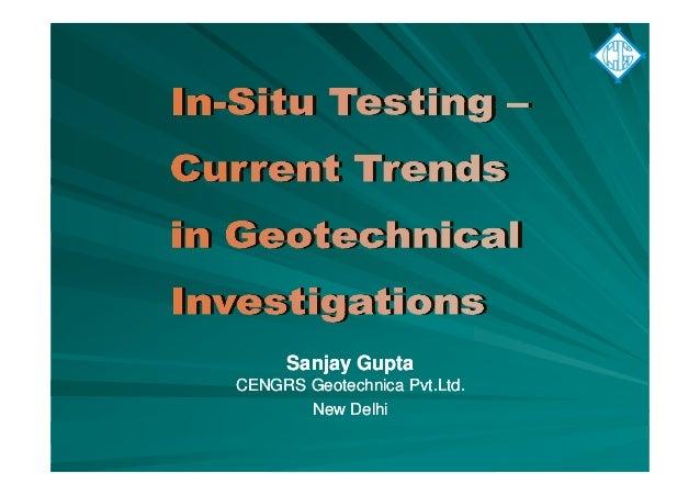 Sanjay GuptaSanjay Gupta CENGRS Geotechnica Pvt.Ltd.CENGRS Geotechnica Pvt.Ltd. New DelhiNew Delhi