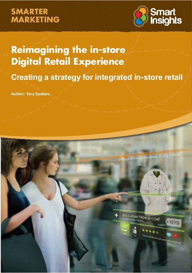 Re imagining the in store digital retail experience reimagining the in store digital retail experience creating a strategy for integrated in store fandeluxe Images