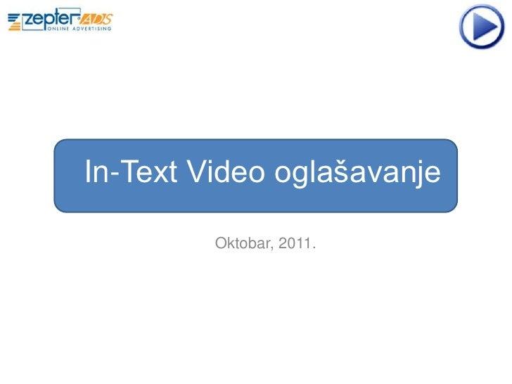 In-Text Video oglašavanje         Oktobar, 2011.