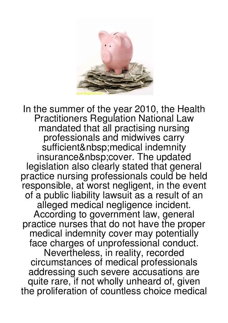 In the summer of the year 2010, the Health     Practitioners Regulation National Law       mandated that all practising nu...