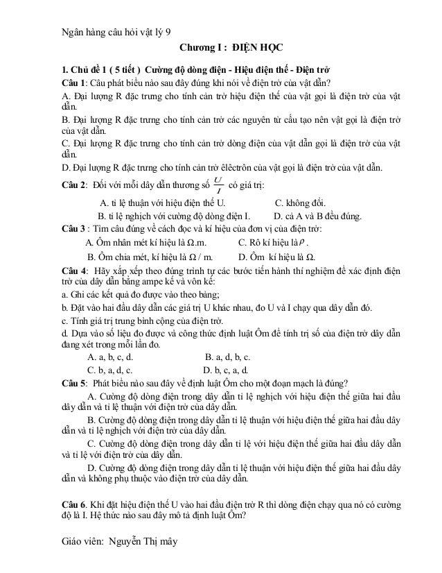 Ngân hàng câu hỏi vật lý 9                               Chương I : ĐIỆN HỌC1. Chủ đề 1 ( 5 tiết ) Cường độ dòng điện - Hi...