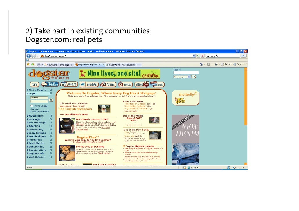 2) Take part in existing communities Blogs about everything