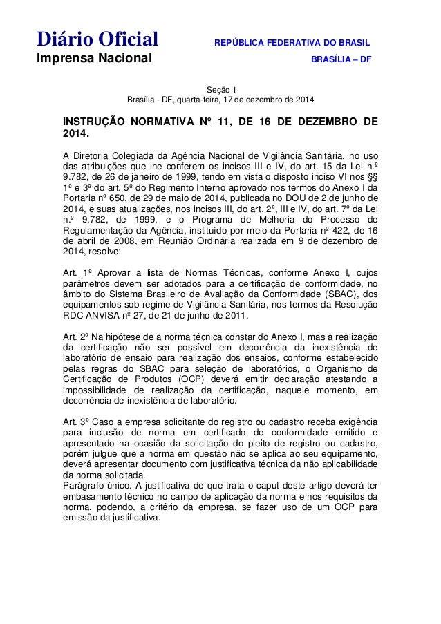 Diário Oficial REPÚBLICA FEDERATIVA DO BRASIL Imprensa Nacional BRASÍLIA – DF Seção 1 Brasília - DF, quarta-feira, 17 de d...
