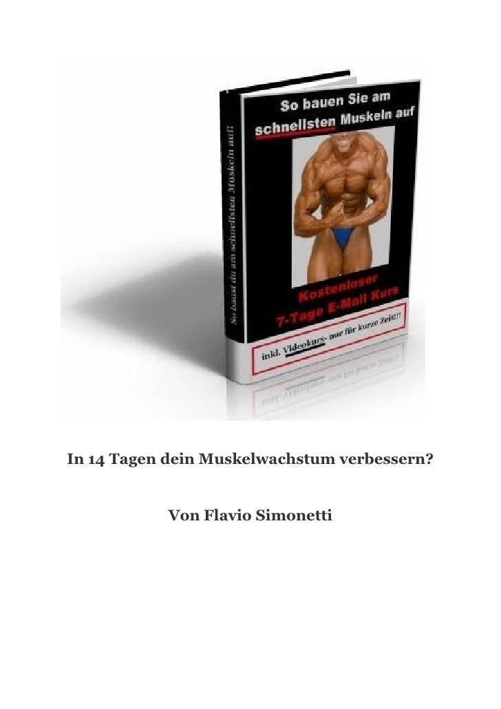 In 14 Tagen dein Muskelwachstum verbessern?              Von Flavio Simonetti