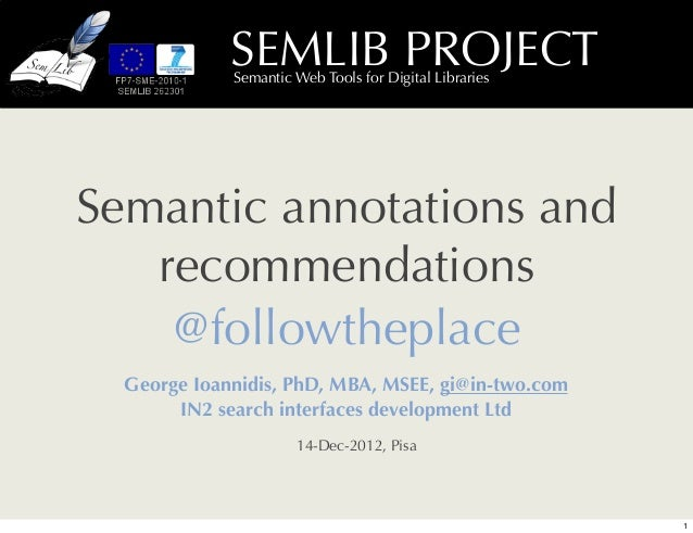 SEMLIB PROJECT             Semantic Web Tools for Digital LibrariesSemantic annotations and   recommendations    @followth...