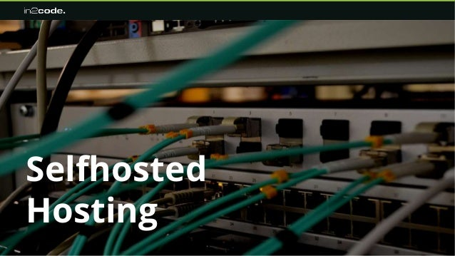 Selfhosted Hosting