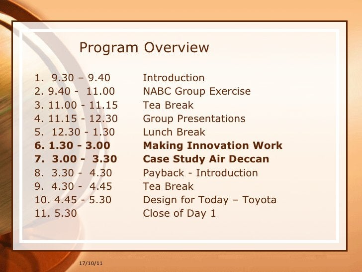 Program Overview <ul><li>1.  9.30 – 9.40  Introduction  </li></ul><ul><li>2. 9.40 -  11.00  NABC Group Exercise  </li></ul...