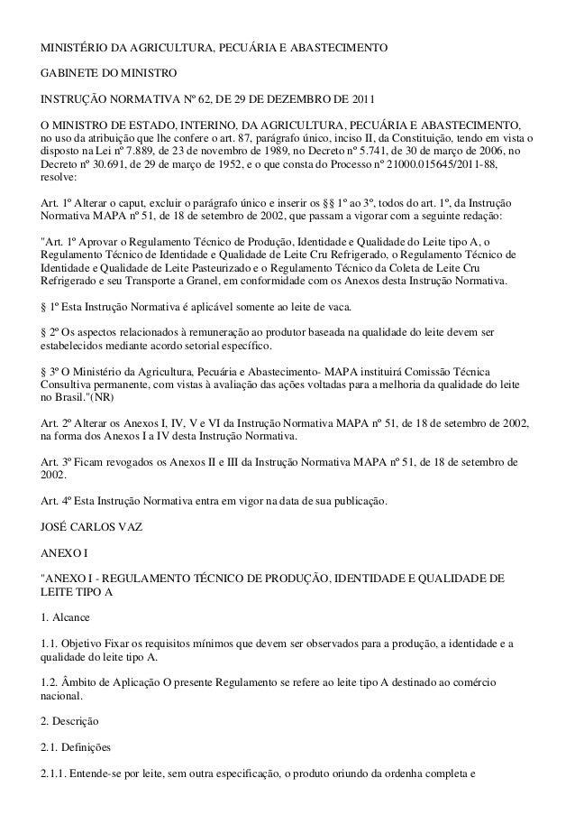 MINISTÉRIO DA AGRICULTURA, PECUÁRIA E ABASTECIMENTO  GABINETE DO MINISTRO  INSTRUÇÃO NORMATIVA Nº 62, DE 29 DE DEZEMBRO DE...