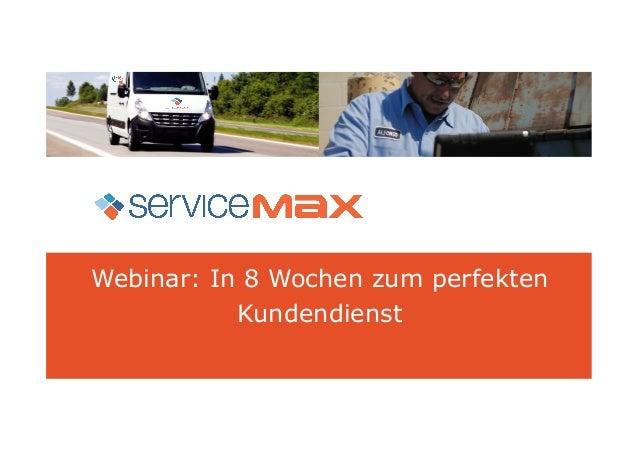 In 8 wochen zum perfekten kundendienst mit service max und salesforce