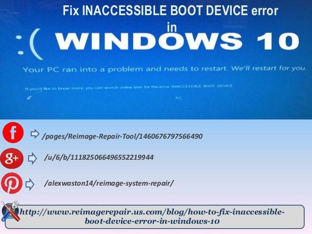 Fix INACCESSIBLE BOOT DEVICE error in Windows 10