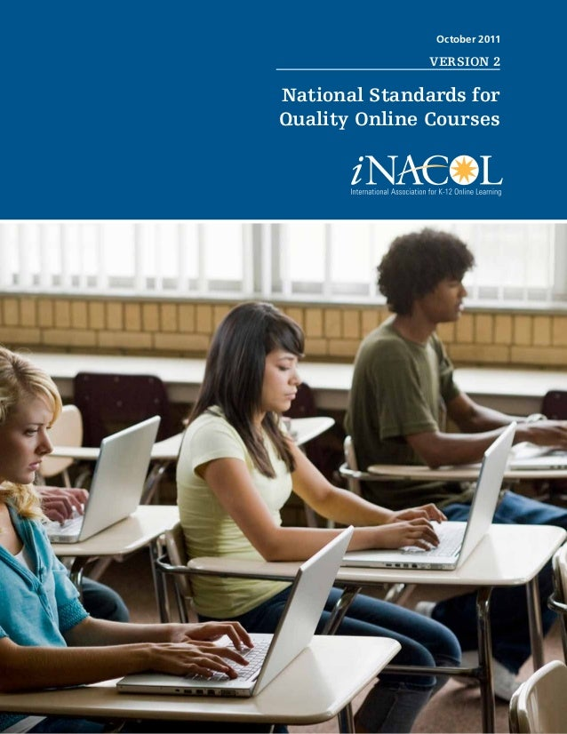 October 2011                                      VERSION 2National Standards forQuality Online Courses    National Standa...