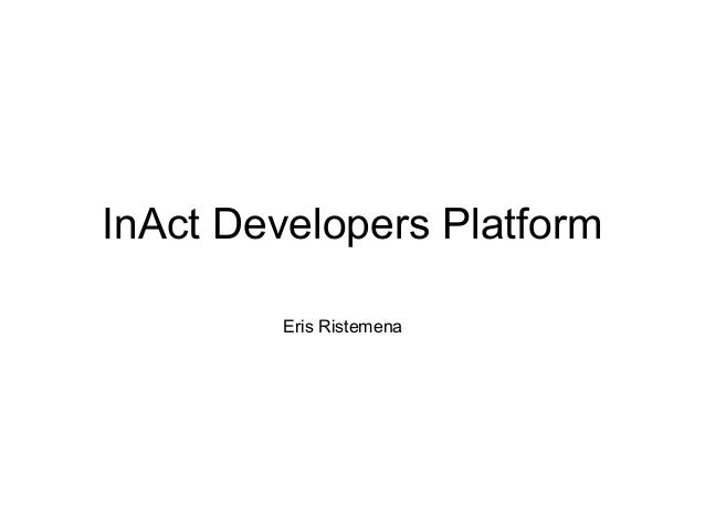 InAct Developers Platform Eris Ristemena
