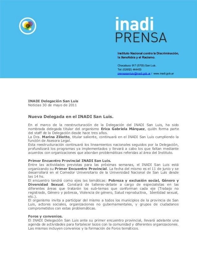 Instituto Nacional contra la Discriminación, la Xenofobia y el Racismo. Chacabuco 917 (5700) San Luis. Tel: (02652) 444453...