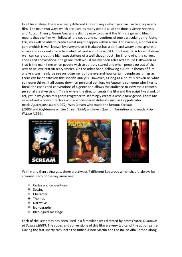 In a film analysis, there are many different kinds of ways which you can use to analyse anyfilm. The main two ways which a...