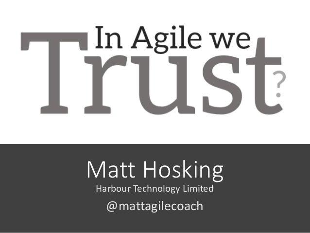 Matt Hosking Harbour Technology Limited @mattagilecoach