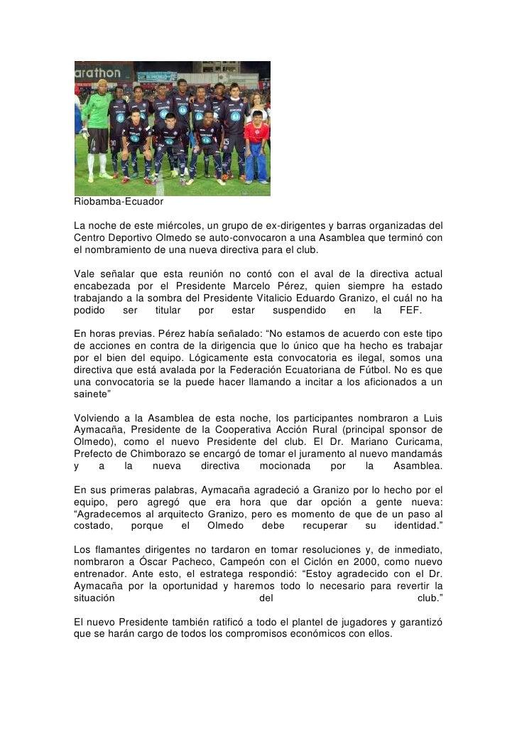 Riobamba-EcuadorLa noche de este miércoles, un grupo de ex-dirigentes y barras organizadas delCentro Deportivo Olmedo se a...