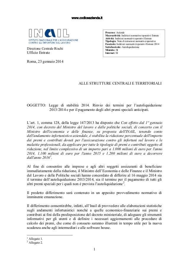 www.codiceazienda.it  Processo: Aziende Macroattività: Indirizzi normativo/operativi Entrate Attività: Indirizzi normativi...