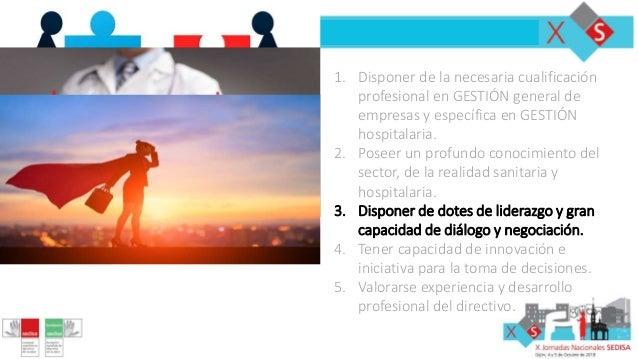 #JNS18 1. Disponer de la necesaria cualificación profesional en GESTIÓN general de empresas y específica en GESTIÓN hospit...