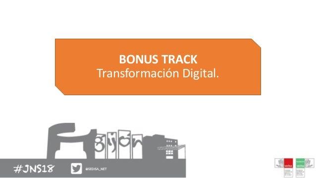 BONUS TRACK Transformación Digital.
