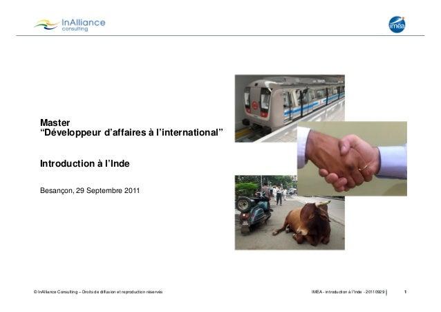 """Master """"Développeur d'affaires à l'international"""" Introduction à l'Inde Besançon, 29 Septembre 2011  © InAlliance Consulti..."""