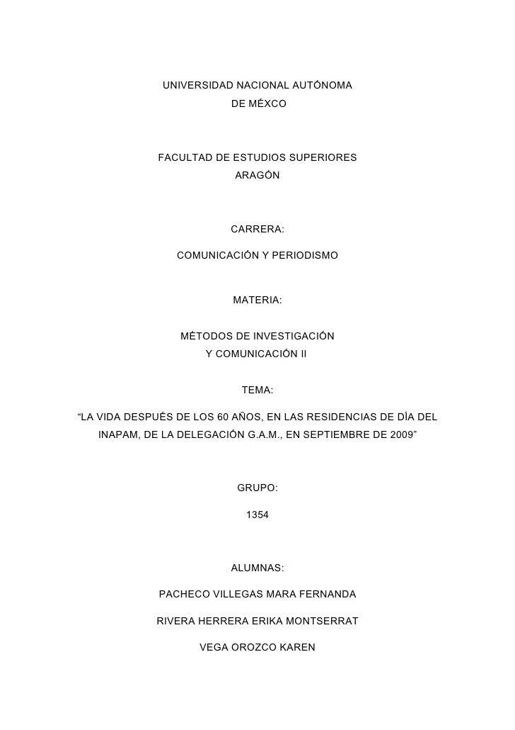 UNIVERSIDAD NACIONAL AUTÓNOMA                           DE MÉXCO                  FACULTAD DE ESTUDIOS SUPERIORES         ...