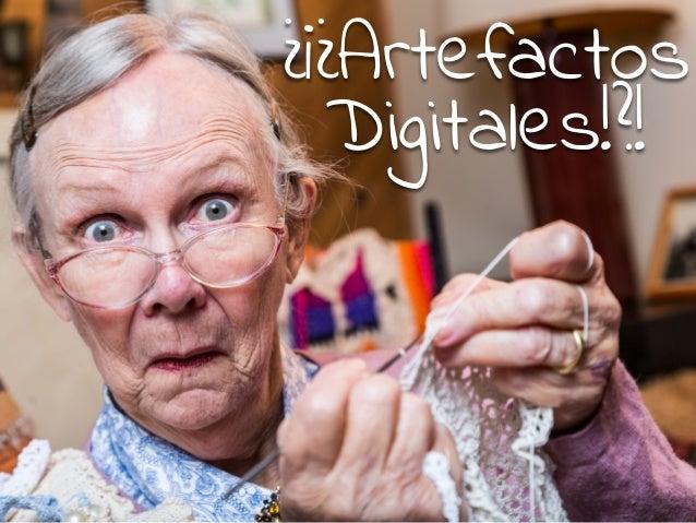 Artefactos Digitales y Retos de Aprendizaje Slide 2