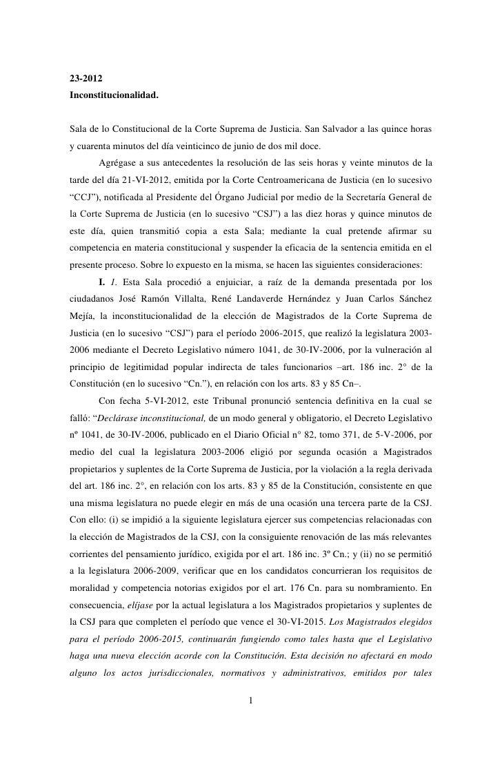 23-2012Inconstitucionalidad.Sala de lo Constitucional de la Corte Suprema de Justicia. San Salvador a las quince horasy cu...