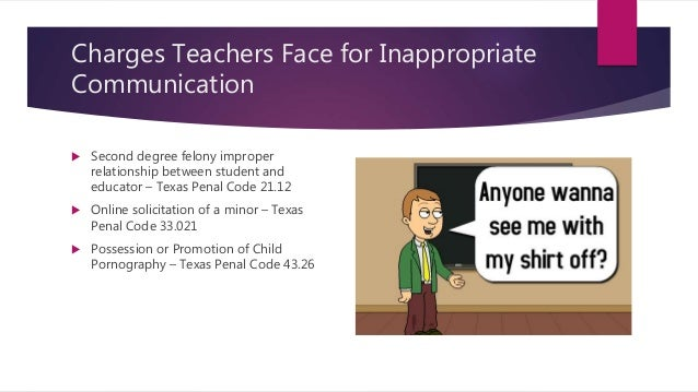 inappropriate student teacher relationship texas penal code