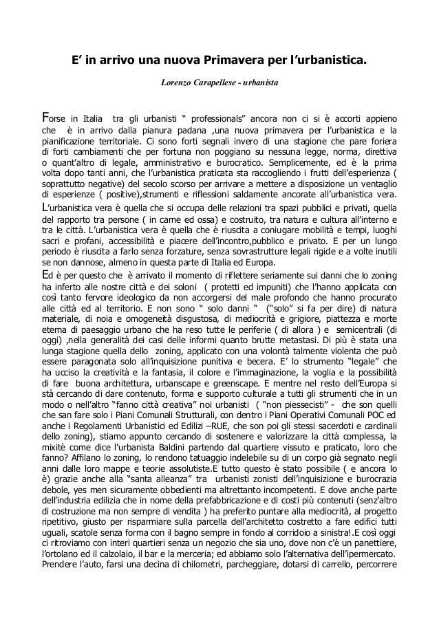 E' in arrivo una nuova Primavera per l'urbanistica.                                Lorenzo Carapellese - urbanistaForse   ...