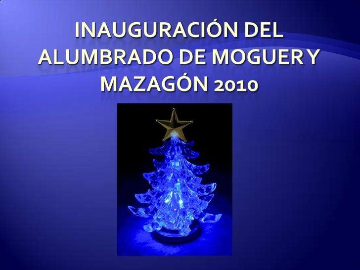 Inauguración del Alumbrado de Moguer y mazagón 2010<br />