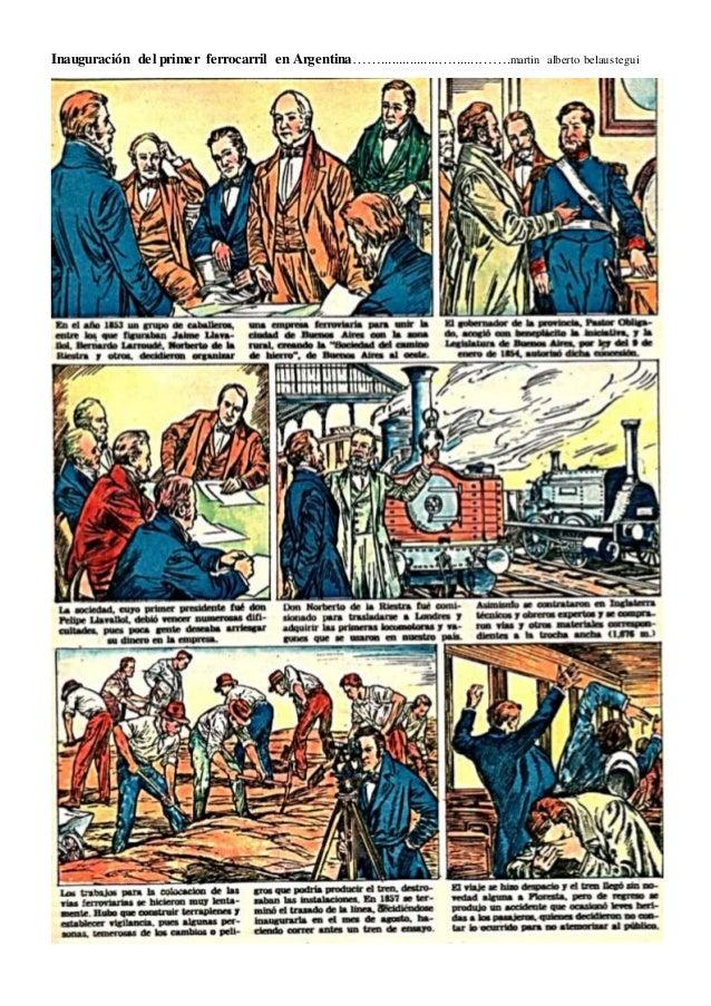Inauguración del primer ferrocarril en Argentina……................….......…….martin alberto belaustegui
