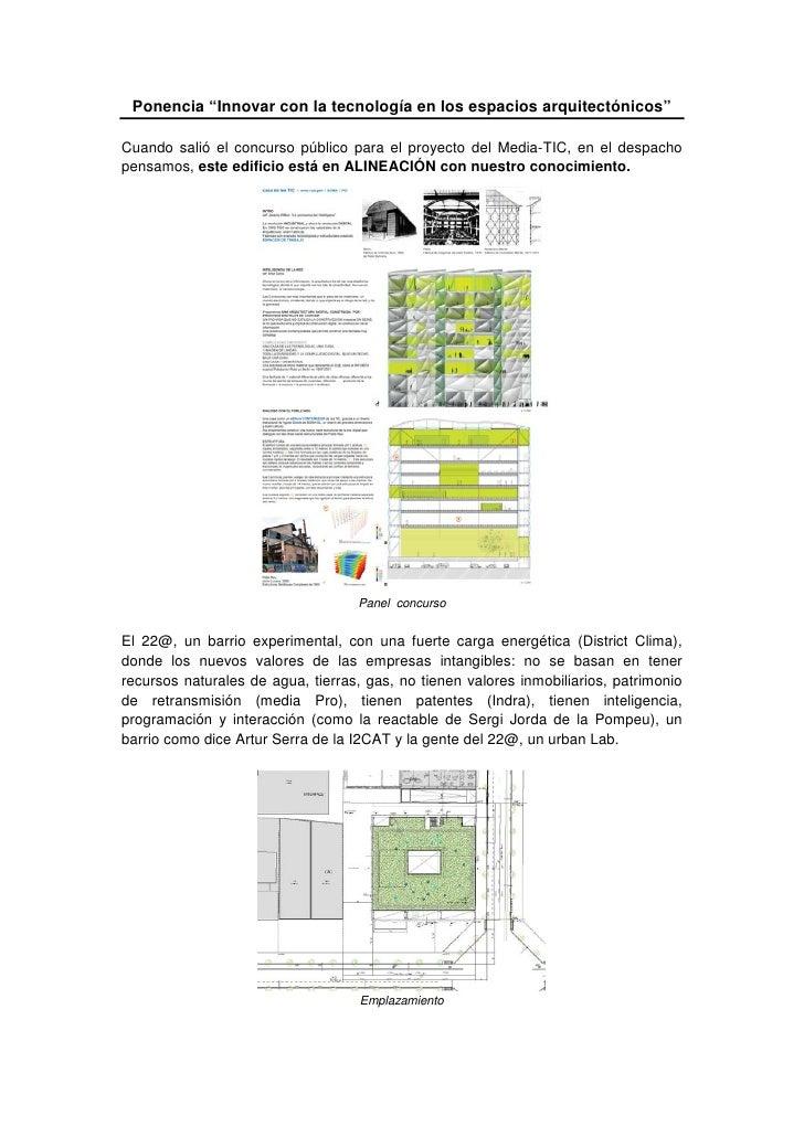 """Ponencia """"Innovar con la tecnología en los espacios arquitectónicos""""  Cuando salió el concurso público para el proyecto de..."""