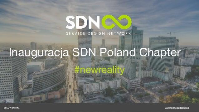 Inauguracja SDN Poland Chapter #newreality @SDNetwork www.servicedesign.pl