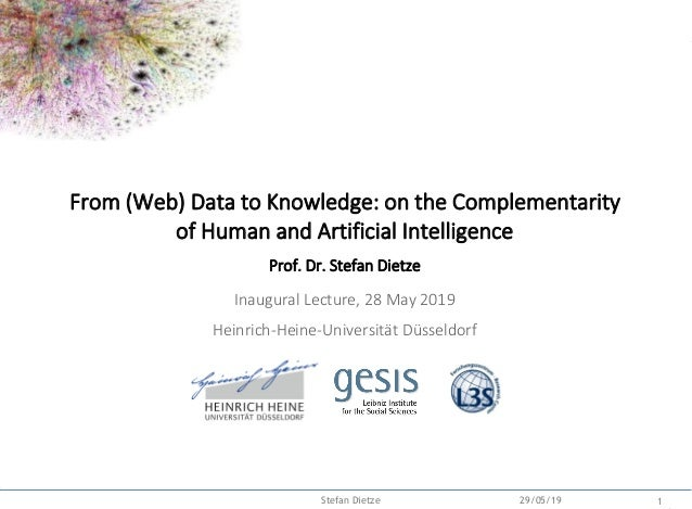 Backup 29/05/19 1Stefan Dietze From (Web) Data to Knowledge: on the Complementarity of Human and Artificial Intelligence P...