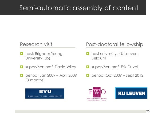 Semi-automatic assembly of content  Research visit  Post-doctoral fellowship  ¤ host: Brigham Young University (US)  ¤...