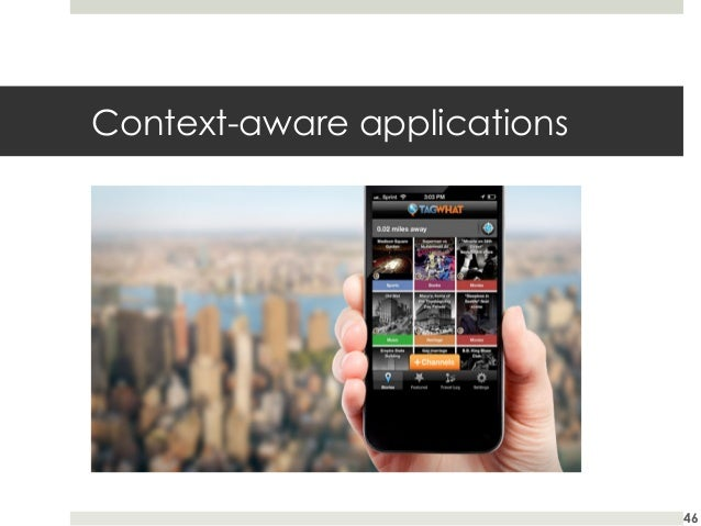 Context-aware applications  46