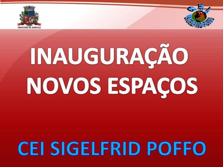 NO DECORRER DESTE ANO, OCEI SIGELFRID POFFO, COMAPOIO    DA    PREFEITURAMUNICIPAL              DEJOINVILLE, PAIS, COMUNID...