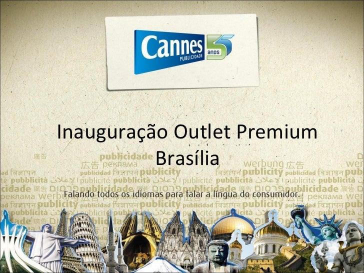 Inauguração Outlet Premium          Brasília