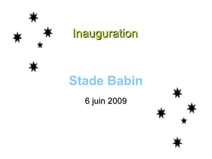 Inauguration  Stade Babin 6 juin 2009