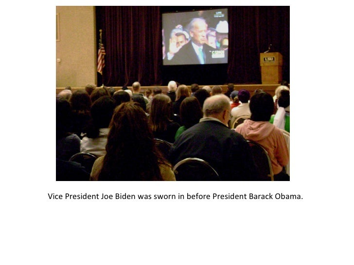 Vice President Joe Biden was sworn in before President Barack Obama.