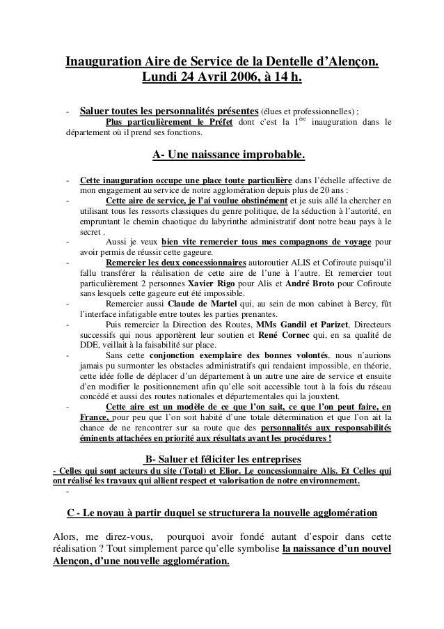 Inauguration Aire de Service de la Dentelle d'Alençon. Lundi 24 Avril 2006, à 14 h. - Saluer toutes les personnalités prés...