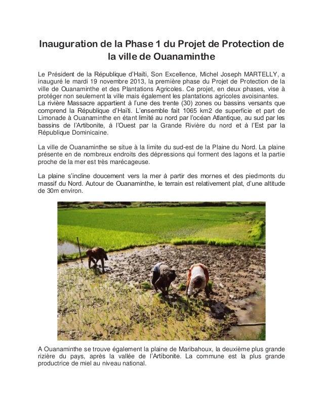 Inauguration de la Phase 1 du Projet de Protection de la ville de Ouanaminthe Le Président de la République d'Haïti, Son E...
