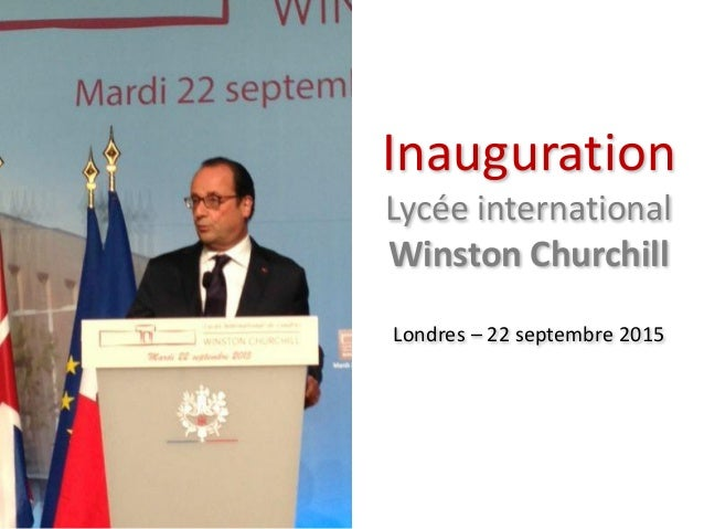 Inauguration Lycée international Winston Churchill Londres – 22 septembre 2015