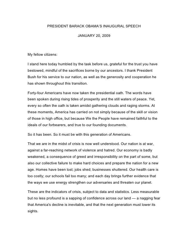 PRESIDENT BARACK OBAMA'S INAUGURAL SPEECH                                 JANUARY 20, 2009     My fellow citizens:  I stan...