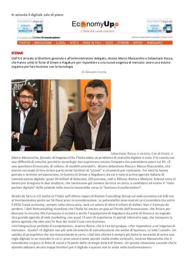 In azienda il digitale sale di piano SCENARI Dall'It è arrivato al direttore generale e all'amministratore delegato, dicon...