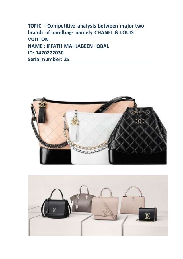 00e5e38e92db Competitive advantage of CHANEL & LOUIS VUITTON BAG