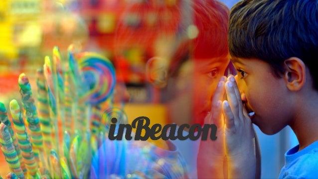proximity based solutions met het inBeacon platform Geef uw winkels context