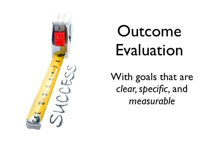 program and outcome evaluations Nij journal article: having evaluation in mind when designing a program can help ensure the success of future evaluations.